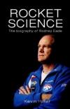 Rocket Science: The Rodney Eade Story